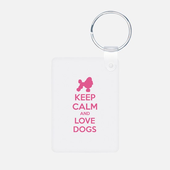 Keep calm and love dogs Keychains