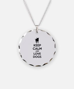 Keep calm and love dogs Necklace