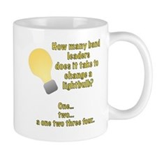 Band leader lightbulb joke Mug