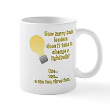 Band leader lightbulb joke Mug