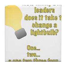 Band leader lightbulb joke Tile Coaster