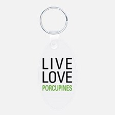 Live Love Porcupines Keychains