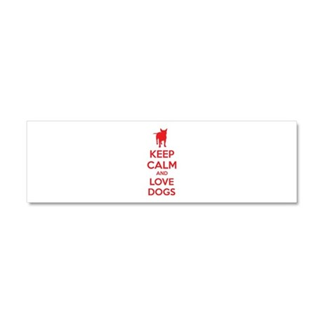 Keep calm and love dogs Car Magnet 10 x 3
