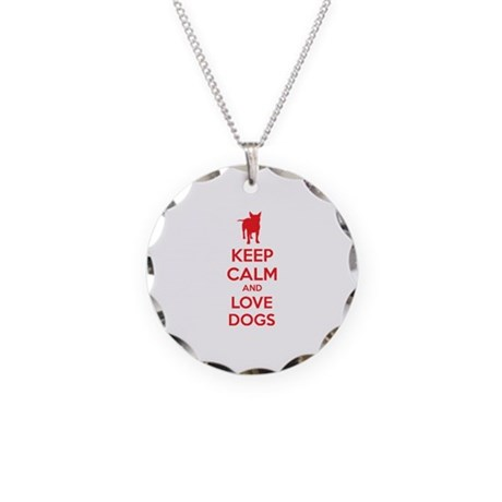 Keep calm and love dogs Necklace Circle Charm