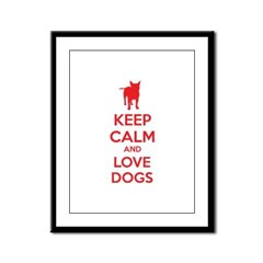 Keep calm and love dogs Framed Panel Print