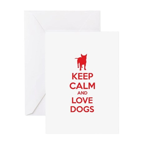 Keep calm and love dogs Greeting Card