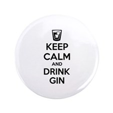"""Keep calm and drink gin 3.5"""" Button (100 pack)"""