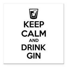 """Keep calm and drink gin Square Car Magnet 3"""" x 3"""""""