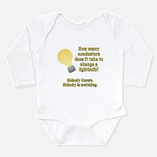 Conductor lightbulb joke Long Sleeve Infant Bodysu