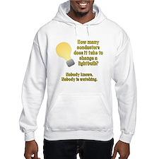 Conductor lightbulb joke Hoodie