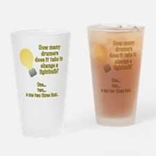 Drummer lightbulb joke Drinking Glass