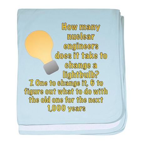 Nuclear engineer lightbulb joke baby blanket