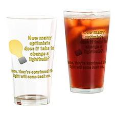 Optimist lightbulb joke Drinking Glass