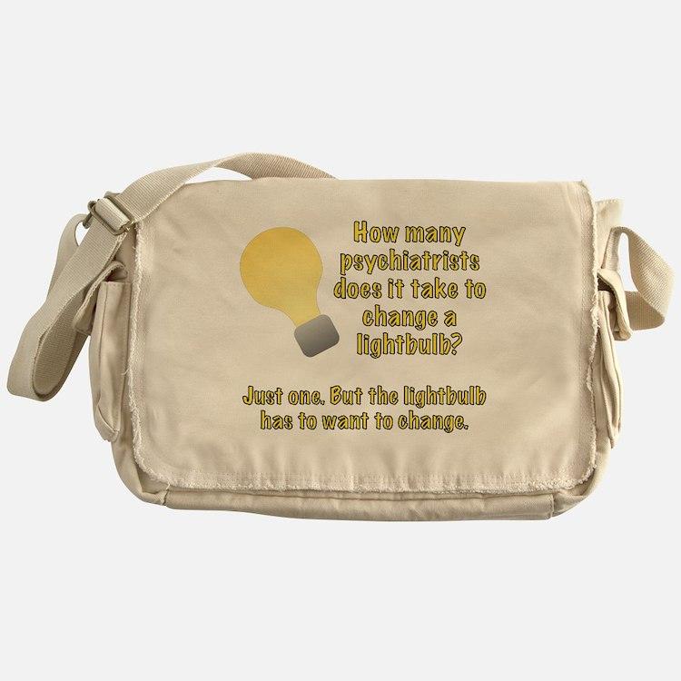 Psychiatrist lightbulb joke Messenger Bag