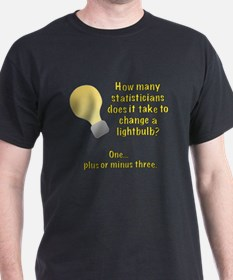 statistician lightbulb joke T-Shirt