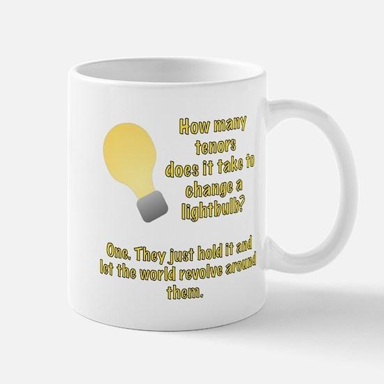 Tenor lightbulb joke. Mug