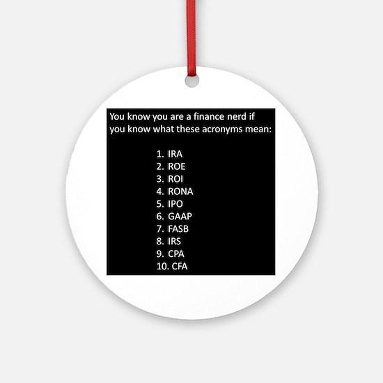 Finance Nerd Acronyms Ornament (Round)