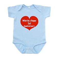 Wish us a Happy 1st Anniversary Infant Bodysuit