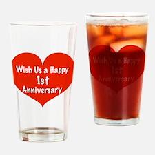 Wish us a Happy 1st Anniversary Drinking Glass