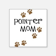"""pointer mom.png Square Sticker 3"""" x 3"""""""