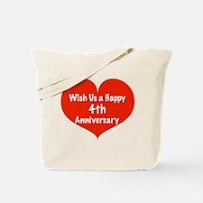 Wish us a Happy 4th Anniversary Tote Bag