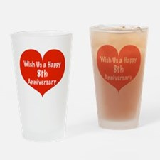 Wish us a Happy 8th Anniversary Drinking Glass