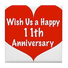 Wish us a Happy 11th Anniversary Tile Coaster