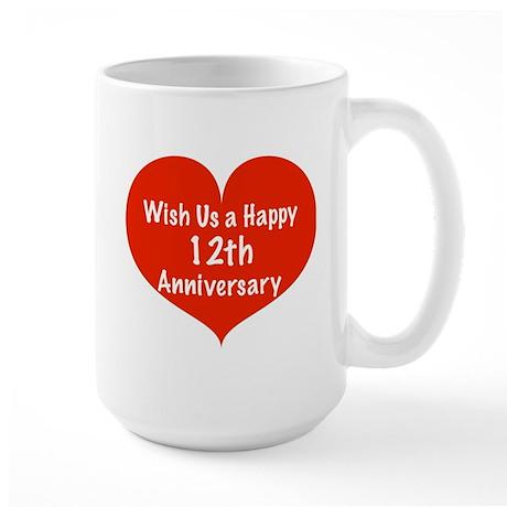 Wish us a Happy 12th Anniversary Large Mug