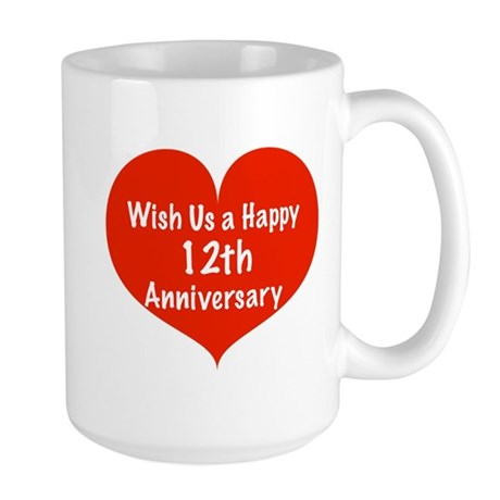 Wish us a Happy 12th Anniversary Large Mug