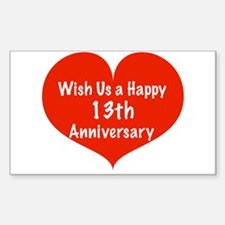 Wish us a Happy 13th Anniversary Decal