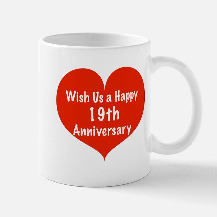 Wish us a Happy 19th Anniversary Mug