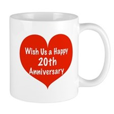 Wish us a Happy 20th Anniversary Mug