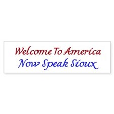 Welcome To America Sioux