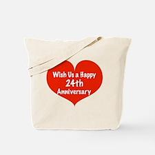 Wish us a Happy 24th Anniversary Tote Bag