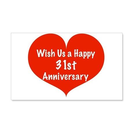 Wish us a Happy 31st Anniversary 20x12 Wall Decal