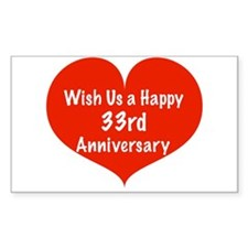 Wish us a Happy 33rd Anniversary Decal