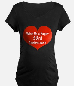 Wish us a Happy 33rd Anniversary T-Shirt