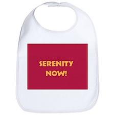 Serenity Now! Bib