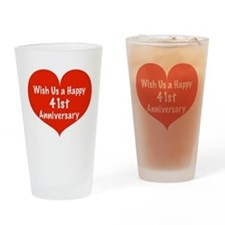 Wish us a Happy 41st Anniversary Drinking Glass