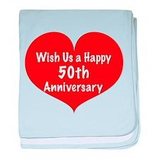 Wish us a Happy 50th Anniversary baby blanket