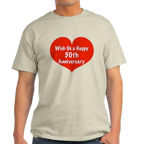 Wish us a Happy 50th Anniversary Light T-Shirt