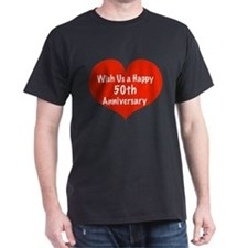 Wish us a Happy 50th Anniversary T-Shirt