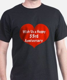 Wish us a Happy 53rd Anniversary T-Shirt
