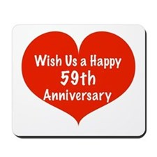 Wish us a Happy 59th Anniversary Mousepad