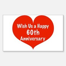 Wish us a Happy 60th Anniversary Decal
