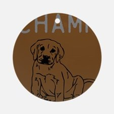 OYOOS Champ Dog design Ornament (Round)