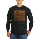 OYOOS Champ Dog design Long Sleeve Dark T-Shirt