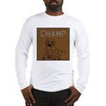 OYOOS Champ Dog design Long Sleeve T-Shirt