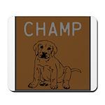 OYOOS Champ Dog design Mousepad