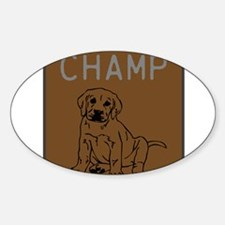 OYOOS Champ Dog design Sticker (Oval)
